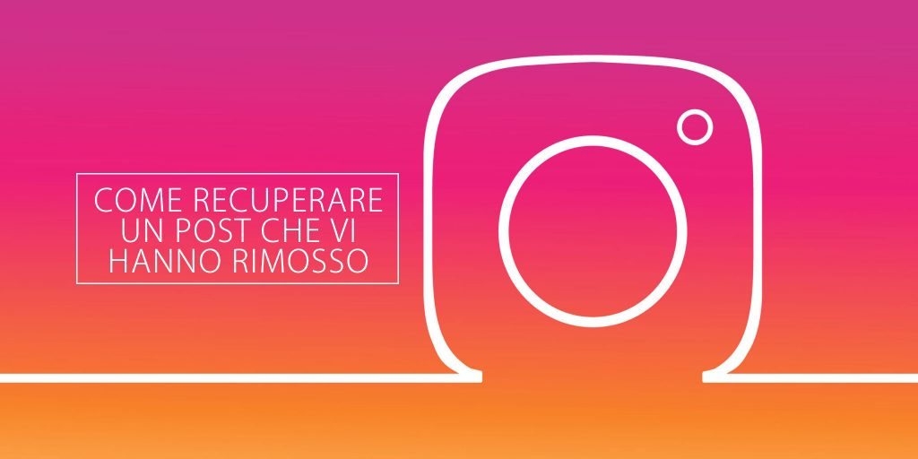 Instagram: come recuperare un post Instagram che è stato cancellato