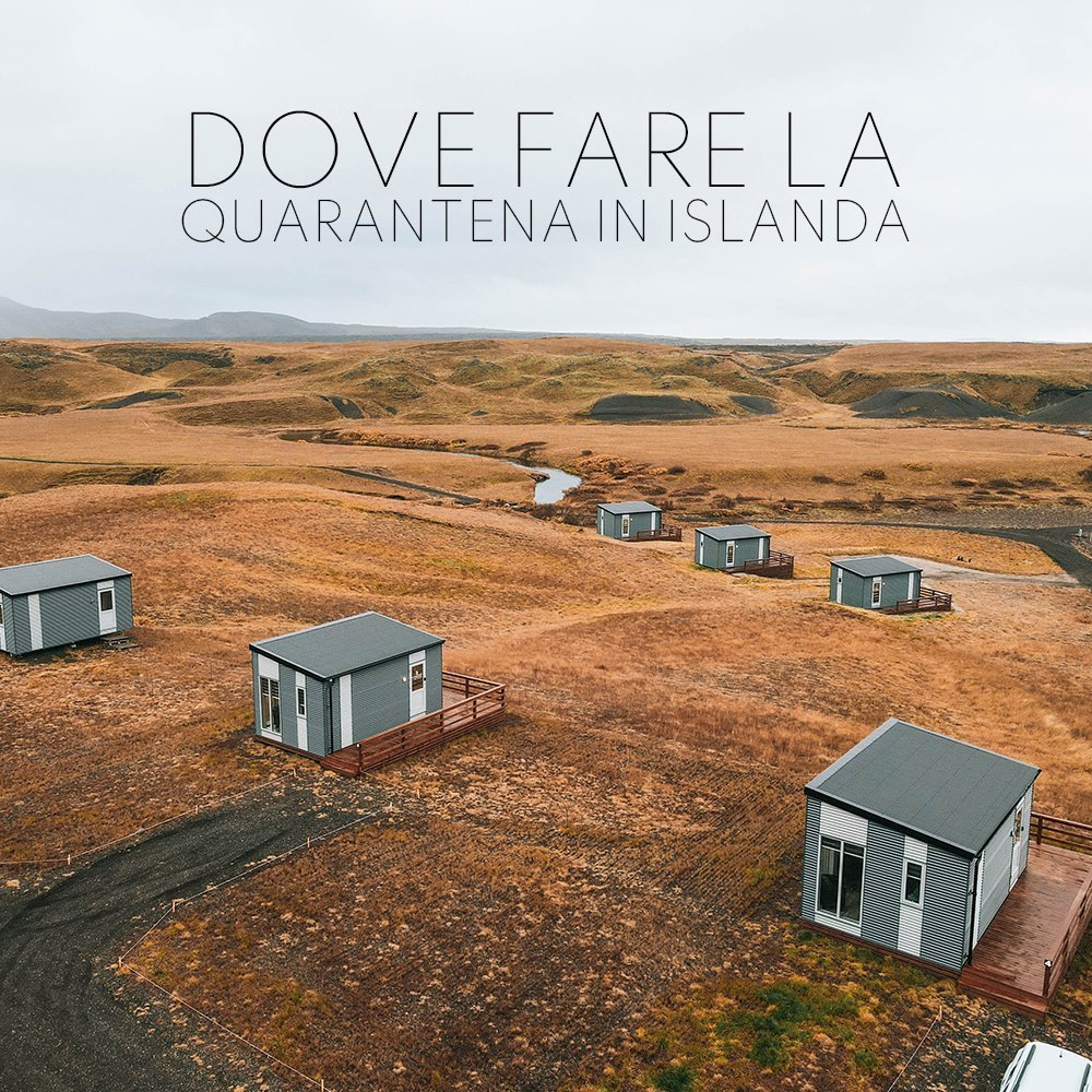 Dove fare la quarantena in Islanda : hotel o case?
